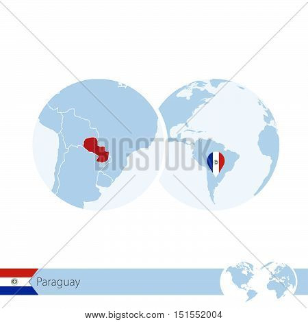 Paraguay On World Globe With Flag And Regional Map Of Paraguay.