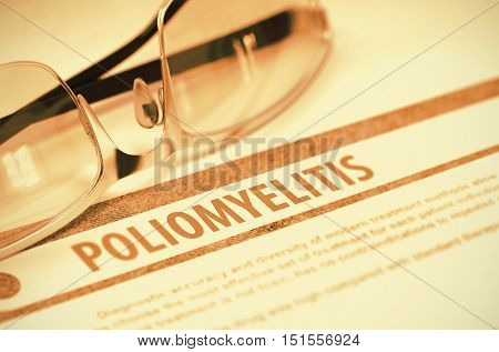 Poliomyelitis - Printed Diagnosis on Red Background and Specs Lying on It. Medical Concept. Blurred Image. 3D Rendering.