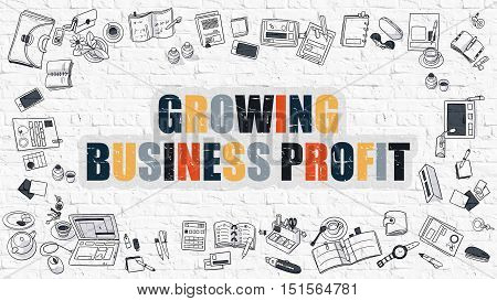 Growing Business Profit Concept. Modern Line Style Illustration. Multicolor Growing Business Profit Drawn on White Brick Wall. Doodle Icons. Doodle Design Style of Growing Business Profit Concept.
