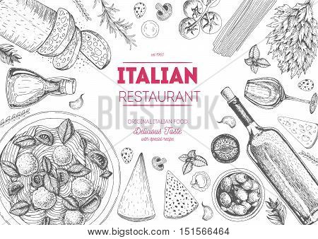 Italian cuisine top view frame. Italian food menu design. Vintage hand drawn sketch vector illustration.