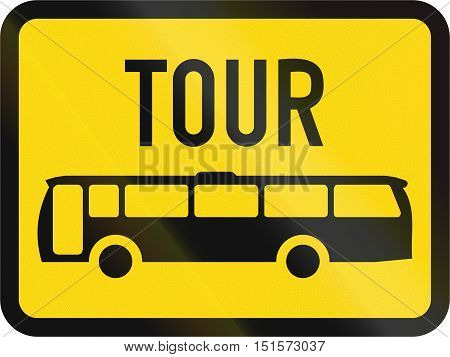 Temporary Road Sign Used In The African Country Of Botswana - The Primary Sign Applies To Tour Buses