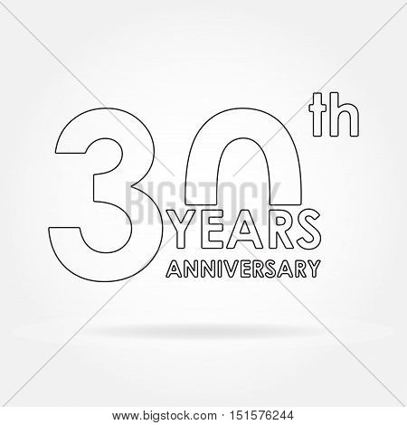 30 years anniversary sign or emblem. Template for celebration and congratulation design. Outline vector illustration of 30th anniversary label.