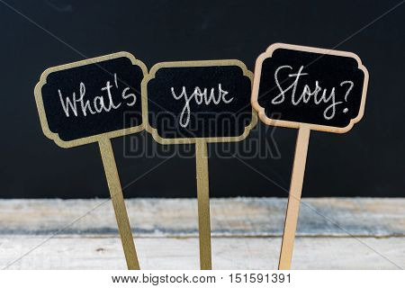 Motivational Message Whats Your Story ? Written With Chalk