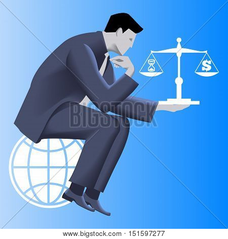 Time money balance business concept. Pensive businessman in business suit sitting on the globe and holding scales with time symbol on left plate and dollar symbol on right plate. Vector illustration.
