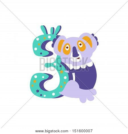 Koala Standing Next To Number Three Stylized Funky Animal. Weird Colorful Flat Vector Illustration For Kids On White Background,