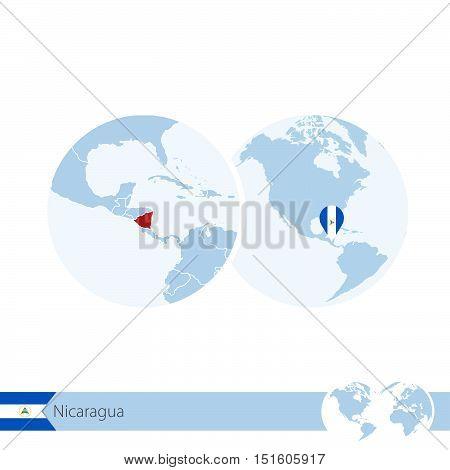 Nicaragua On World Globe With Flag And Regional Map Of Nicaragua.