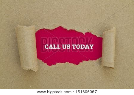 CALL US TODAY written under torn paper.