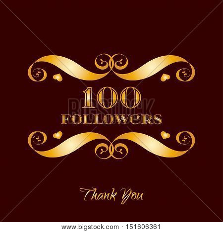 Vector gold 100 followers badge over brown. Easy use and recolor elements for your design.