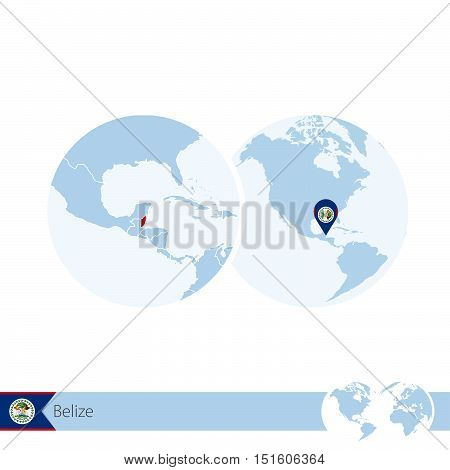 Belize On World Globe With Flag And Regional Map Of Belize.