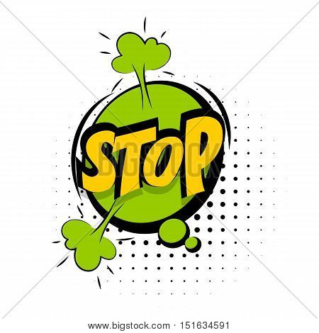 Comic sound effects pop art vector style. Sound bubble speech with word and comic cartoon expression sounds illustration. Lettering Stop. Comics book green background template.