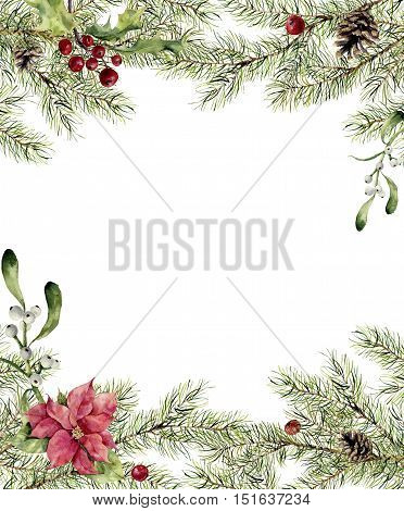 Watercolor christmas invitation. Fir branch with holly, mistletoe and poinsettia. New year tree border with decor for design, print or background.