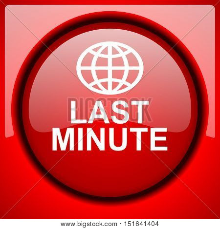 last minute red icon plastic glossy button