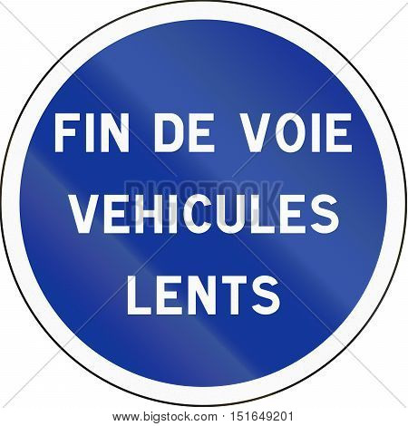 French Regulatory Road Sign - End Of Lane For Slow Vehicles