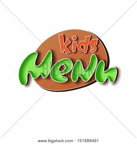 Kids menu colorful logo or sticker isolated on white background. Kids menu icon. Kids menu badge. Kids menu letters. Kids menu sticker. Kids menu words