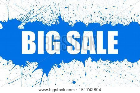 Vector Big Sale Banner With Bright Ink Blue Color Blots over white Background. Each element separate on layers for easy use and recolor. Background for business, sale, trade and other promo designs.
