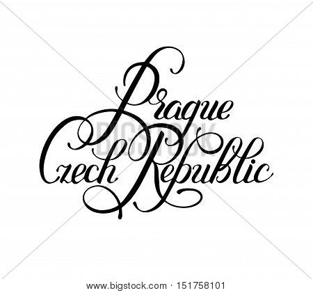 black ink hand lettering inscription Prague Czech Republic isolated on white background, capital city typography design, modern calligraphy vector illustration