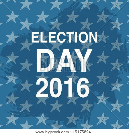 Election day poster. 2016 USA. Politics ballot concept. Stars background. Vector illustration