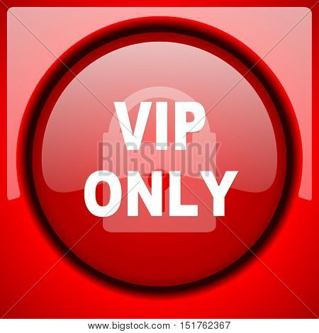 vip only red icon plastic glossy button
