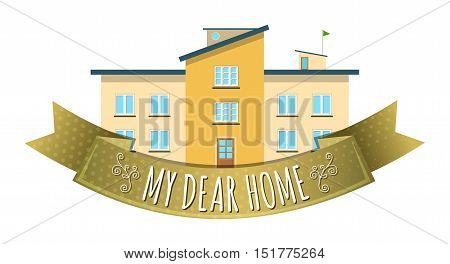 Colorful real estate logo, sticker or emblem with a house with a flag on the roof and slogan My dear home isolated