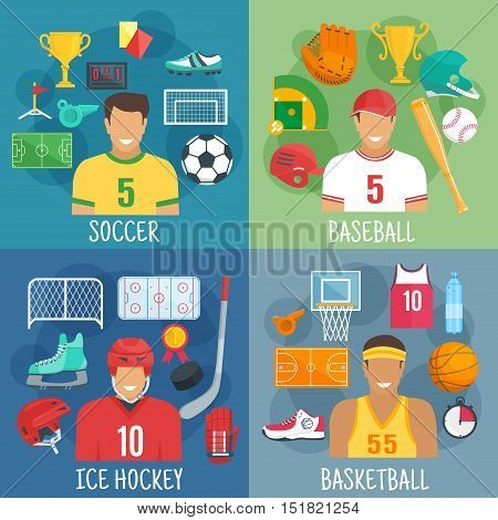 Soccer or football, baseball, ice hockey and basketball players icons with sportsmen in uniform, ball, puck, stick, bat, helmet, glove, trophy, boots and skates, game court and field, gate and basket