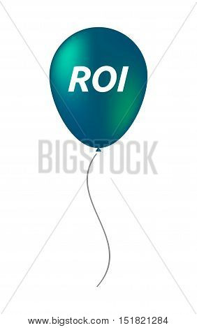 Isolated Balloon With    The Return Of Investment Acronym Roi