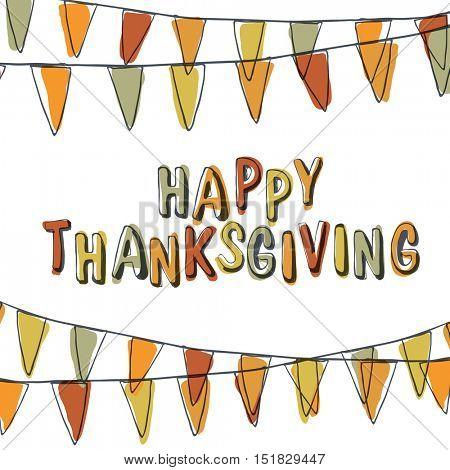 Happy Thanksgiving Postcard. Holiday Pennant Bunting. Hand drawn vector illustration