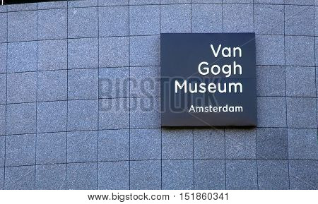 AMSTERDAM, NETHERLANDS - MAY 4, 2016:The Van Gogh Museum sign in Amsterdam, Netherlands. Van Gogh Museum has the largest collection of Van Gogh's paintings and drawings in the world. Selective focus