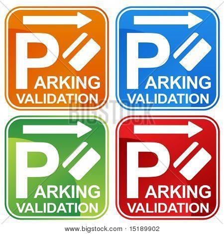 Parkplatz Validierung Ticket sign