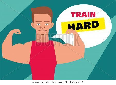 Motivational poster banner. Young strong athlete in red shirt smiling. Train hard. Flat illustration