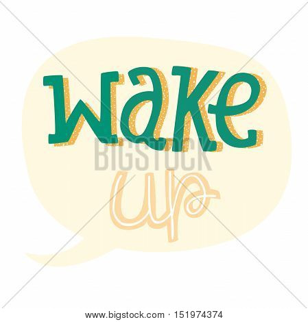 Vector Hand Drawn Lettering, Curves Line, Plants, Stars. Motivation Phase For banners, labels, signs, prints, posters, web, phone case. Wake Up