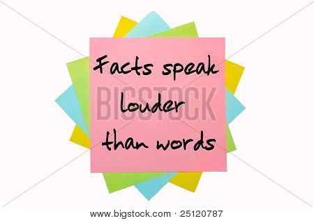 "Proverb ""  Facts Speak Louder Than Words "" Written On Bunch Of Sticky Notes"