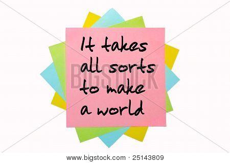 """Sprichwort """"It Takes allerlei, eine Welt zu machen"""" geschrieben auf Haufen Haftnotizen"""