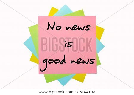 """Proverb """" No News Is Good News """" Written On Bunch Of Sticky Notes"""