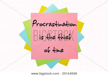 "Proverb "" Procrastination Is The Thief Of Time "" Written On Bunch Of Sticky Notes"
