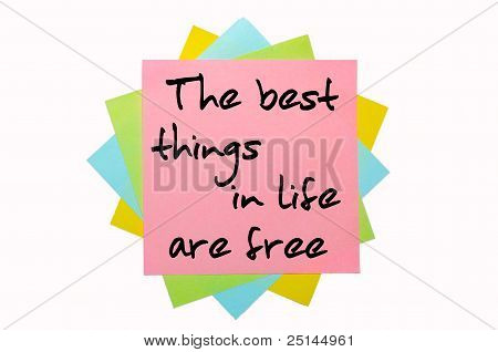 "Proverb "" The Best Things In Life Are Free "" Written On Bunch Of Sticky Notes"