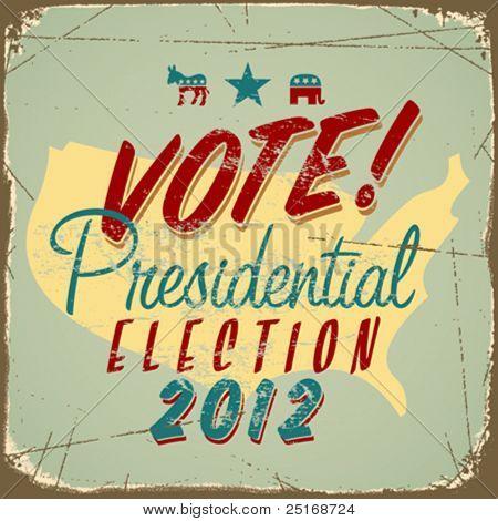 US presidential 2012 election sign or poster. Vector EPS10.