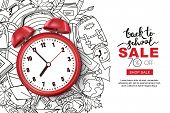 Vector Back To School Sale Banner, Poster Background. Realistic 3d Red Alarm Clock On Outline Doodle poster