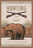 Hunting Club Retro Poster For Hunter Society Or Open Season. Vector Vintage Design Of Wild Bear And  poster