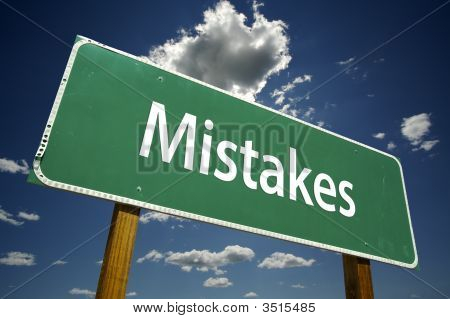 Mistakes Road Sign