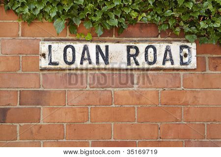 Street Sign Reading Loan Road