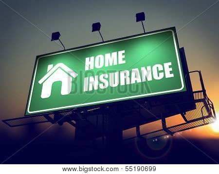 Home Insurance on Green Billboard.