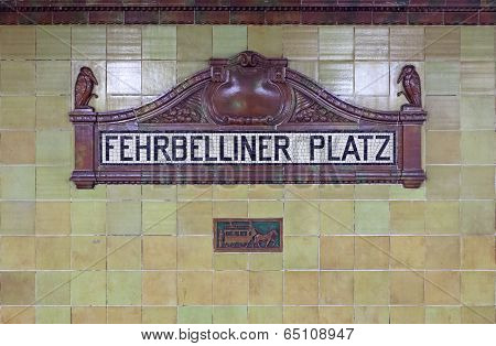 Fehrbelliner Platz Sign