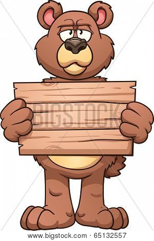 Serious cartoon bear holding a wooden sign. Vector clip art illustration with simple gradients. All in a single layer.
