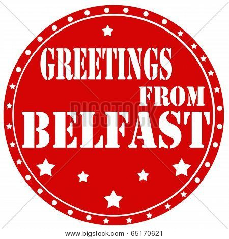 Greetings From Belfast