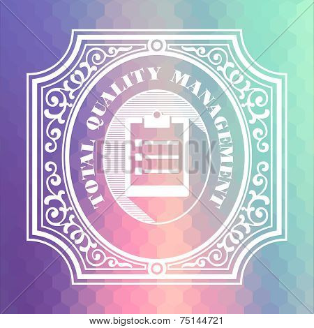 Total Quality Management. Pastels Vintage Design Concept.