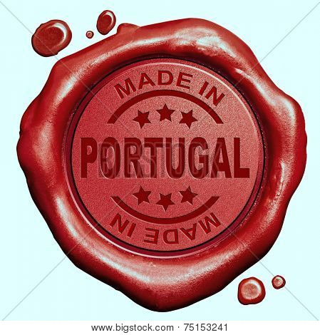 Made in Portugal red wax seal or stamp, quality label