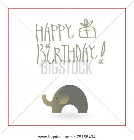 Vector Happy birthday card. Hand writing, with elephant toy.