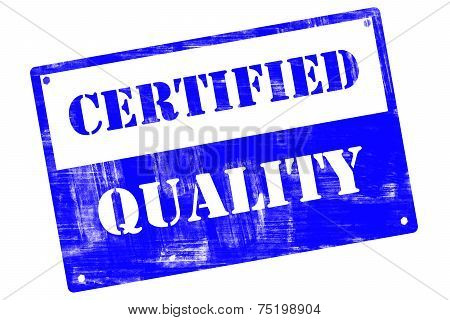 Certified Quality, Plate, Illustrated With Grunge Textures
