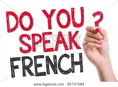 Do you speak French written on the wipe board
