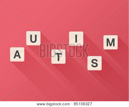 Digitally generated Autism spelled out in letter pieces vector